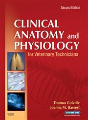 CLINICAL ANATOMY & PHYSIOLOGY FOR VET TECHNICIANS e2