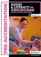 MATHS & LITERACY FOR APPRENTICES: CHILDCARE