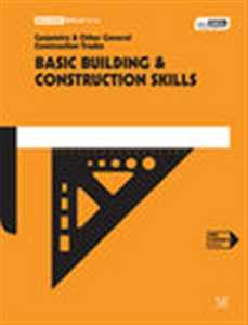 BASIC BUILDING & CONSTRUCTION SKILLS e5