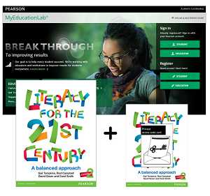 VP LITERACY FOR THE 21ST CENTURY: A BALANCED APPROACH+ MYEDUCATIONLAB WITH ETEXT e2