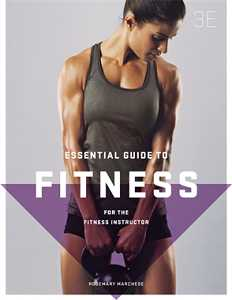 ESSENTIAL GUIDE TO FITNESS: FOR THE FITNESS INSTRUCTOR e3 + SRA