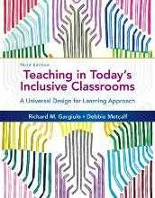 TEACHING IN TODAY'S INCLUSIVE CLASSROOMS: A UNIVERSAL DESIGN